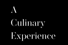 A Culinary Experience
